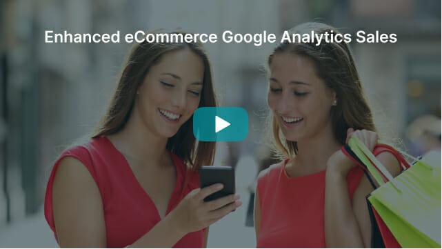 Enhanced eCommerce Google Analytics Sales